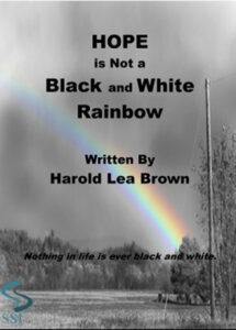 Hope is not a Black and White Rainbow
